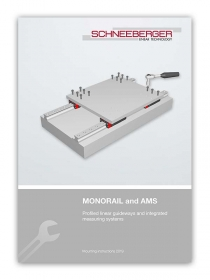 Schneeberger MONORAIL and AMS Mounting Instructions